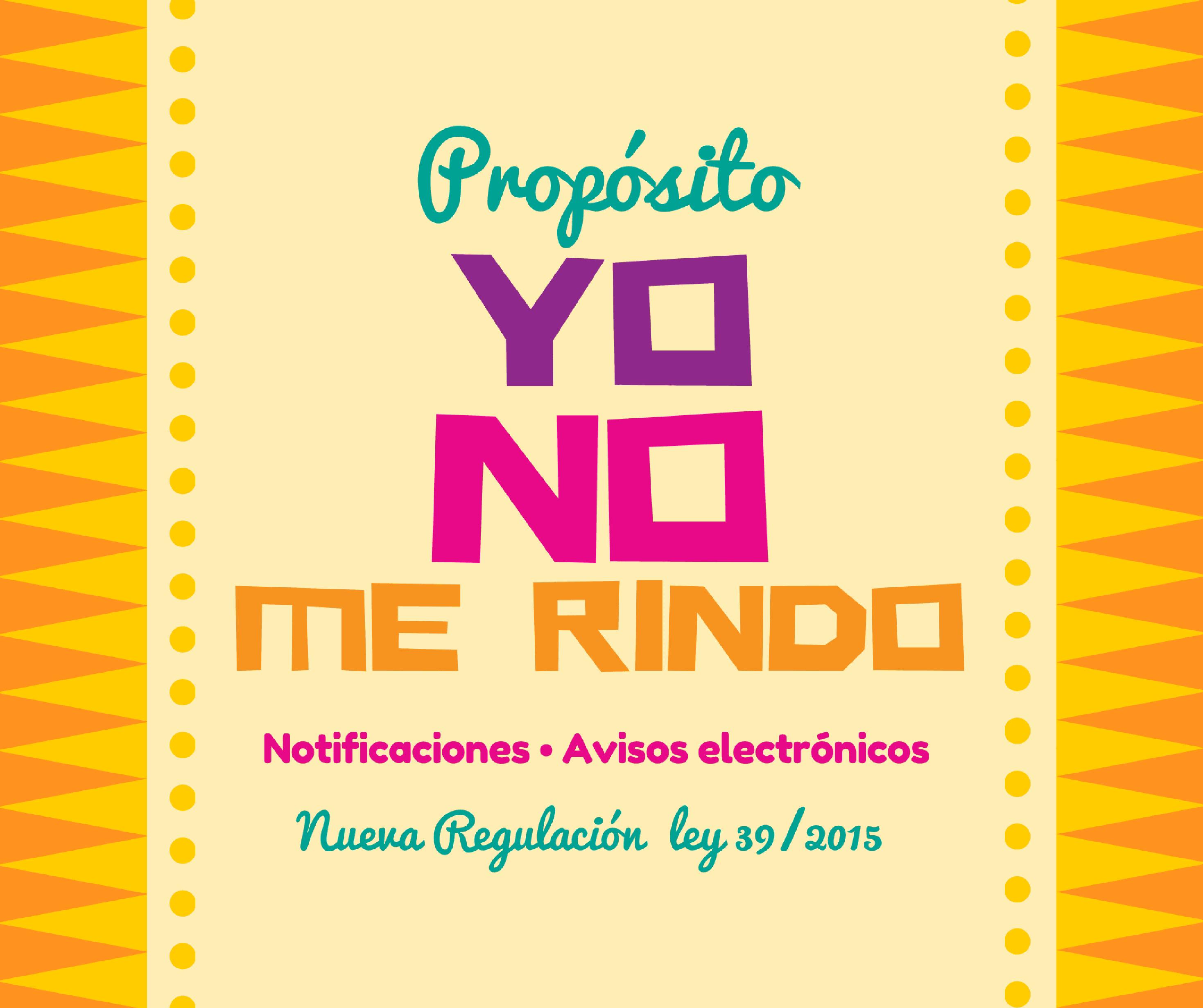 A Propósito De Las Notificaciones Y Avisos Electrónicos!!!!